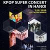 하노이, '2020 K-Pop Super Concert' 미딩 스타디움에서 1/11일